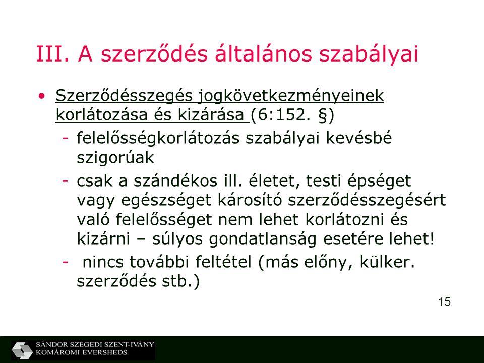 III. A szerződés általános szabályai