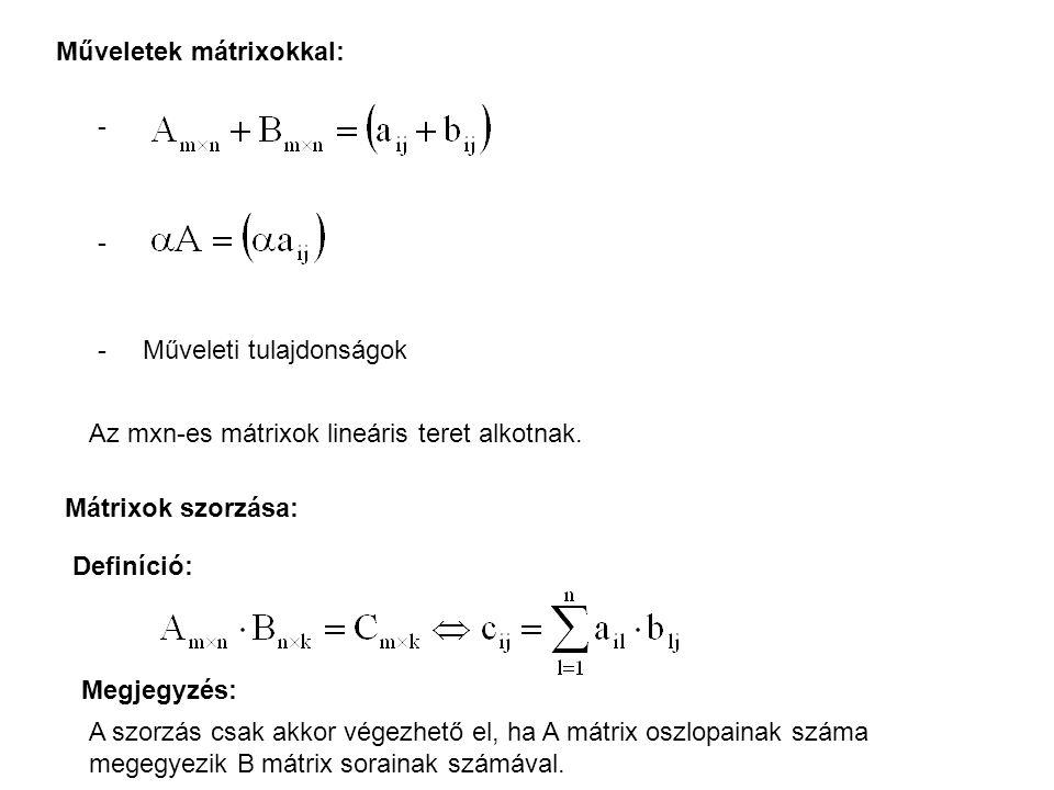 Műveletek mátrixokkal: