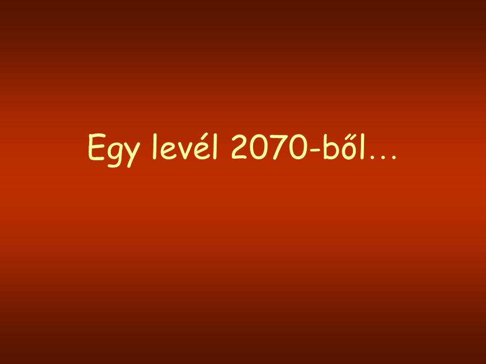 Egy levél 2070-ből…