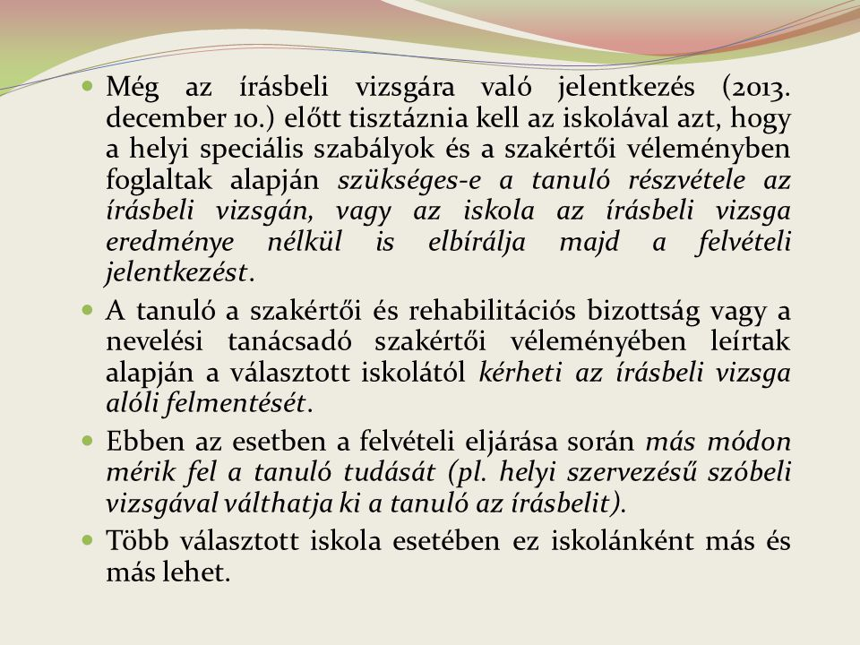 Még az írásbeli vizsgára való jelentkezés (2013. december 10