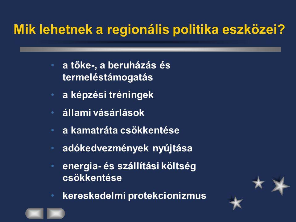 Mik lehetnek a regionális politika eszközei