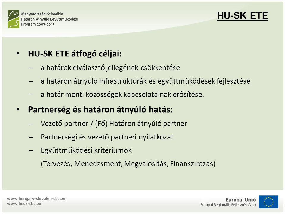 HU-SK ETE átfogó céljai: