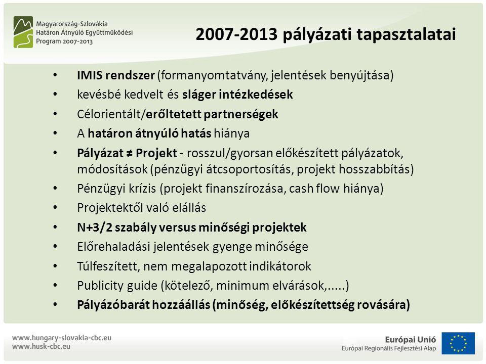 2007-2013 pályázati tapasztalatai