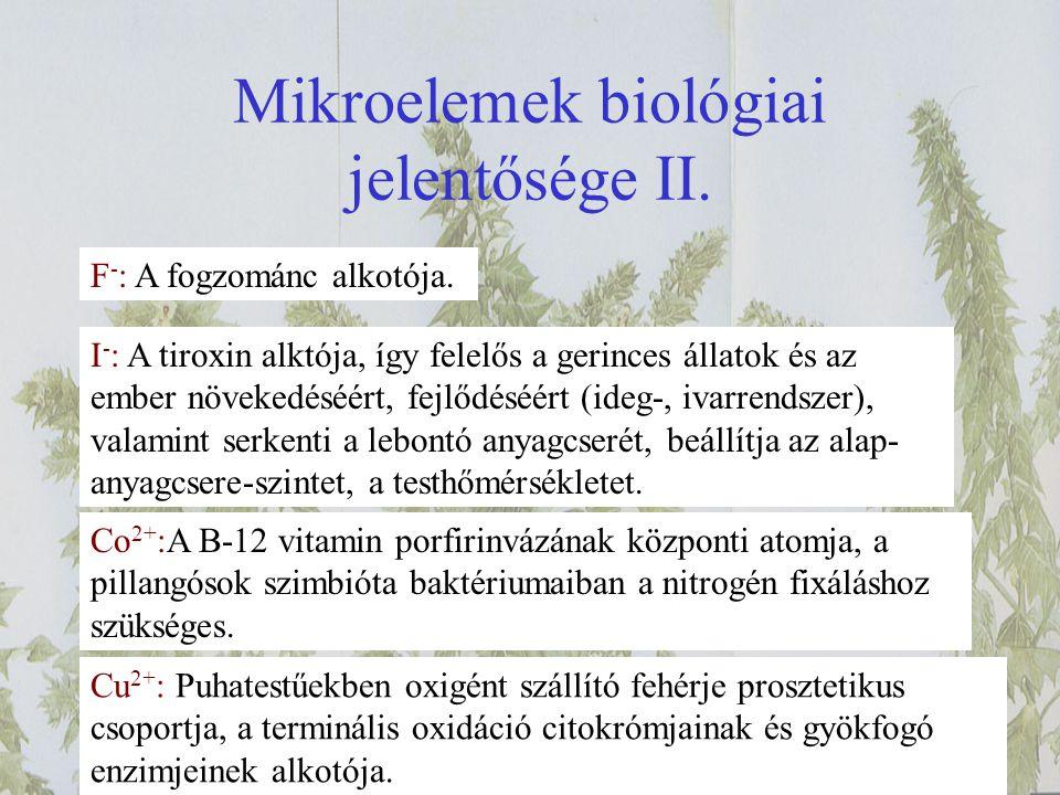 Mikroelemek biológiai jelentősége II.