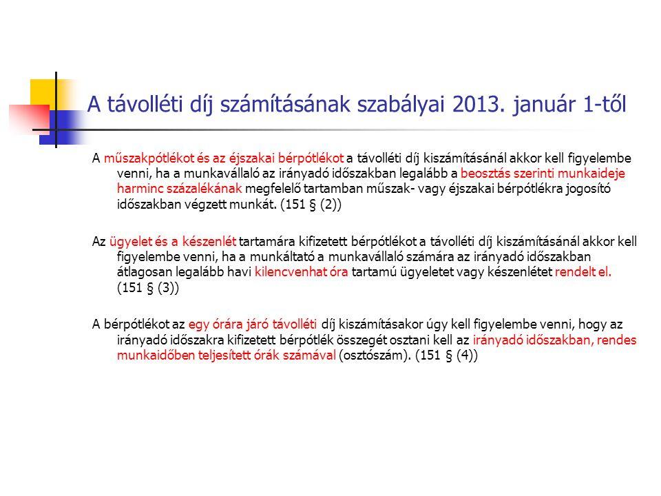 A távolléti díj számításának szabályai 2013. január 1-től