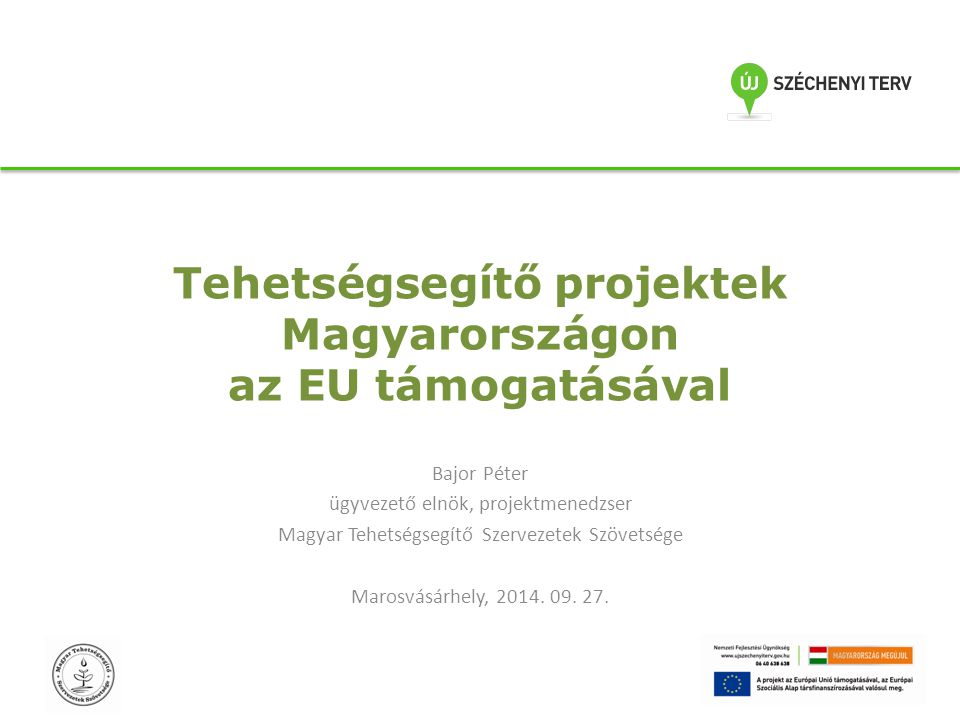 Tehetségsegítő projektek Magyarországon az EU támogatásával