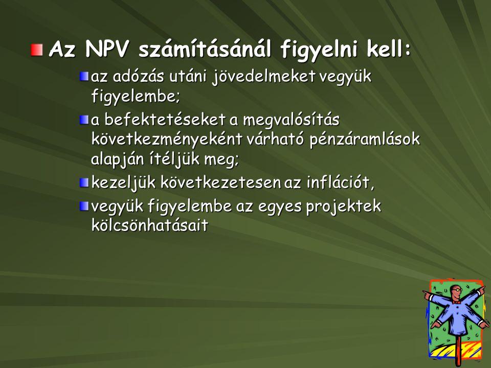 Az NPV számításánál figyelni kell: