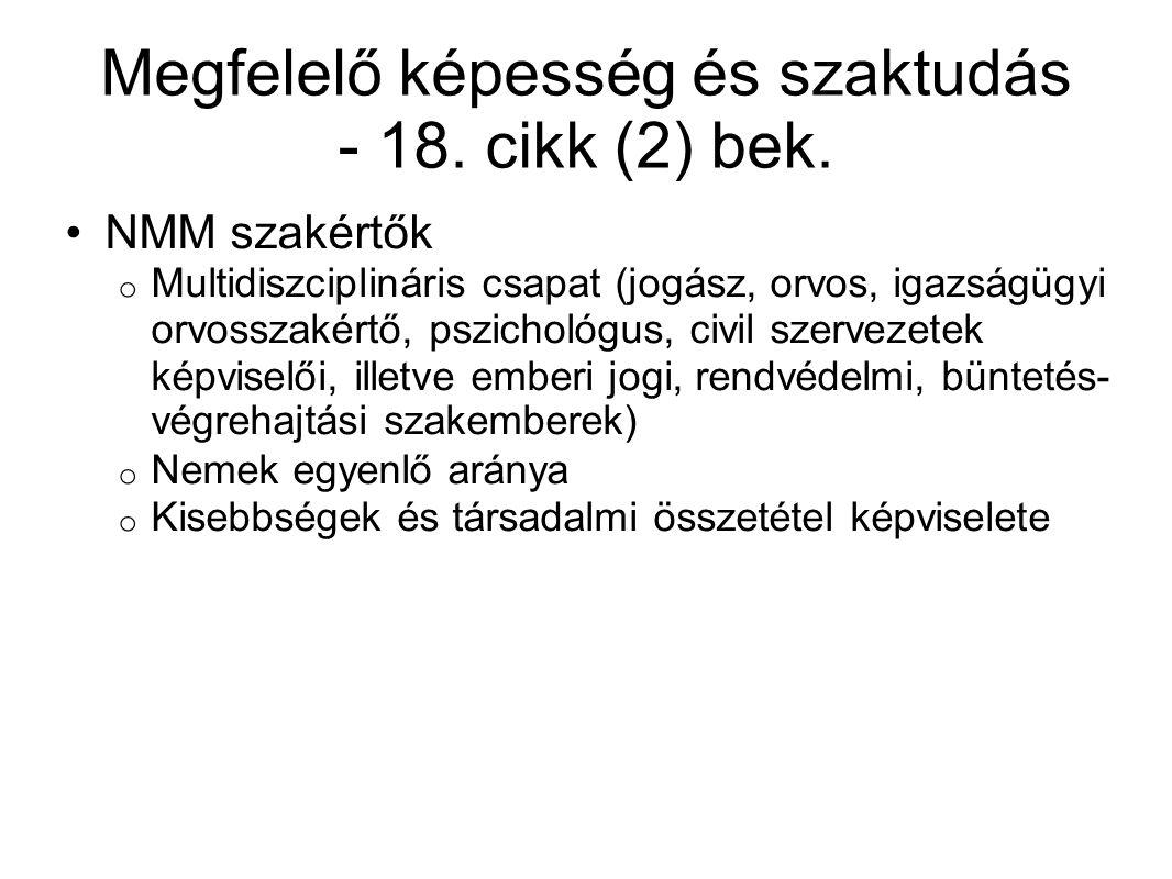 Megfelelő képesség és szaktudás - 18. cikk (2) bek.
