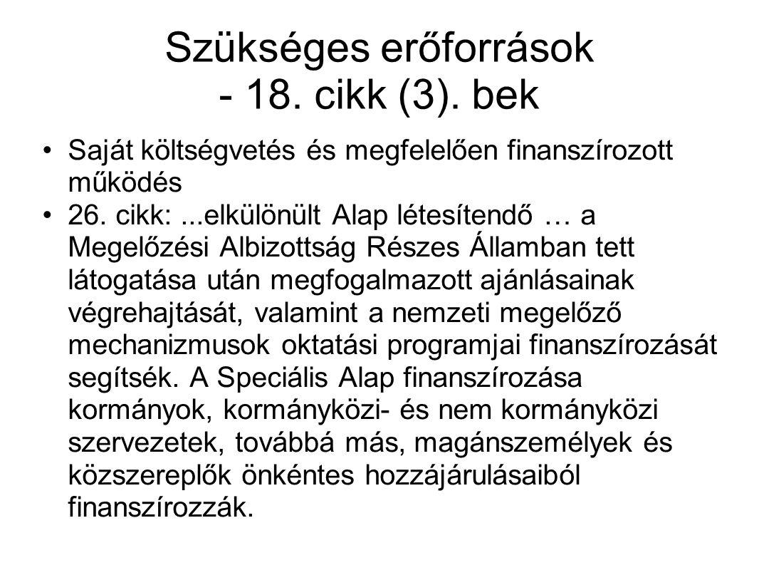 Szükséges erőforrások - 18. cikk (3). bek