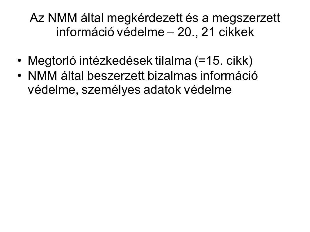 Az NMM által megkérdezett és a megszerzett információ védelme – 20