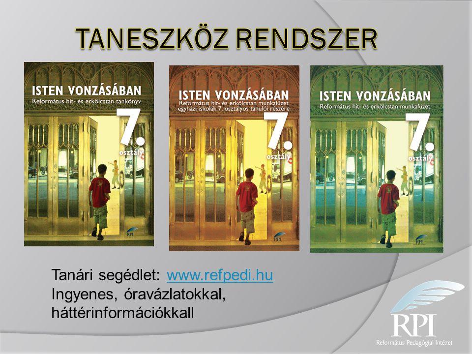 TANESZKÖZ RENDSZER Tanári segédlet: www.refpedi.hu
