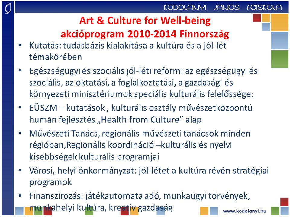 Art & Culture for Well-being akcióprogram 2010-2014 Finnország