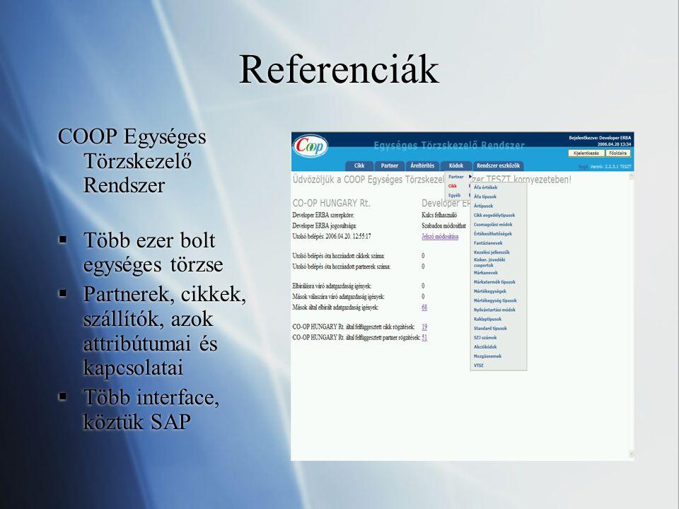 Referenciák COOP Egységes Törzskezelő Rendszer