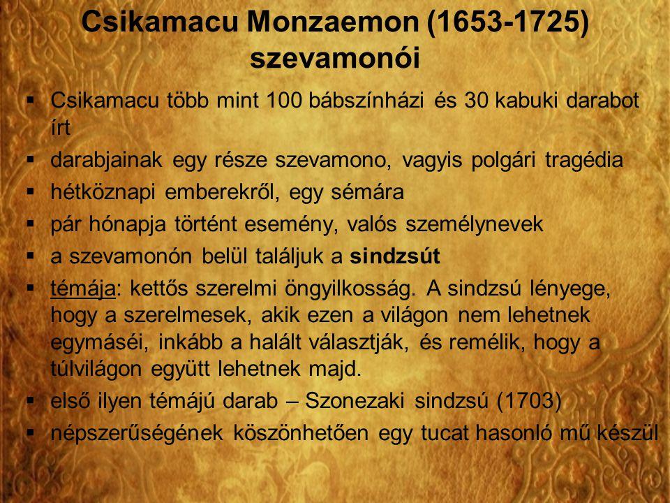 Csikamacu Monzaemon (1653-1725) szevamonói