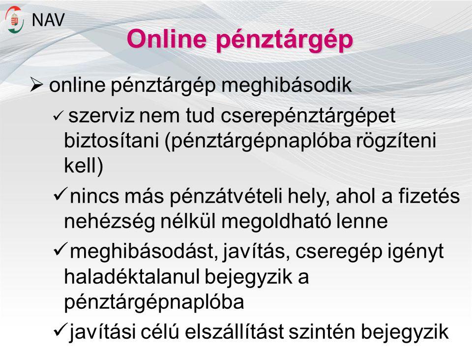 Online pénztárgép online pénztárgép meghibásodik