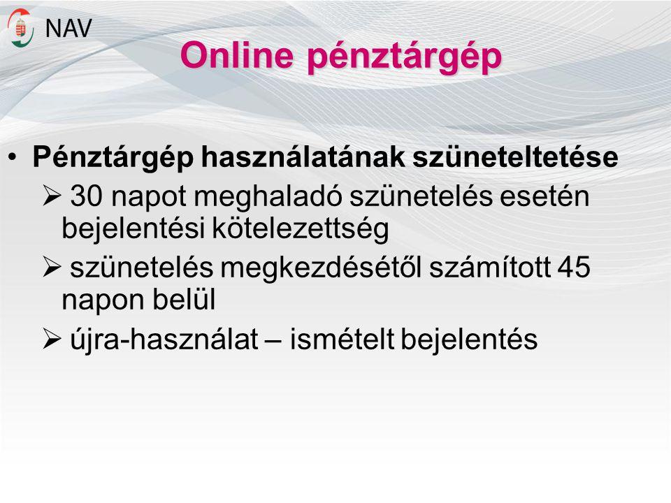 Online pénztárgép Pénztárgép használatának szüneteltetése