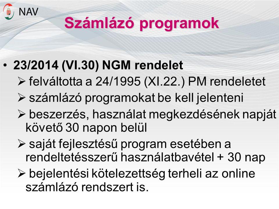 Számlázó programok 23/2014 (VI.30) NGM rendelet
