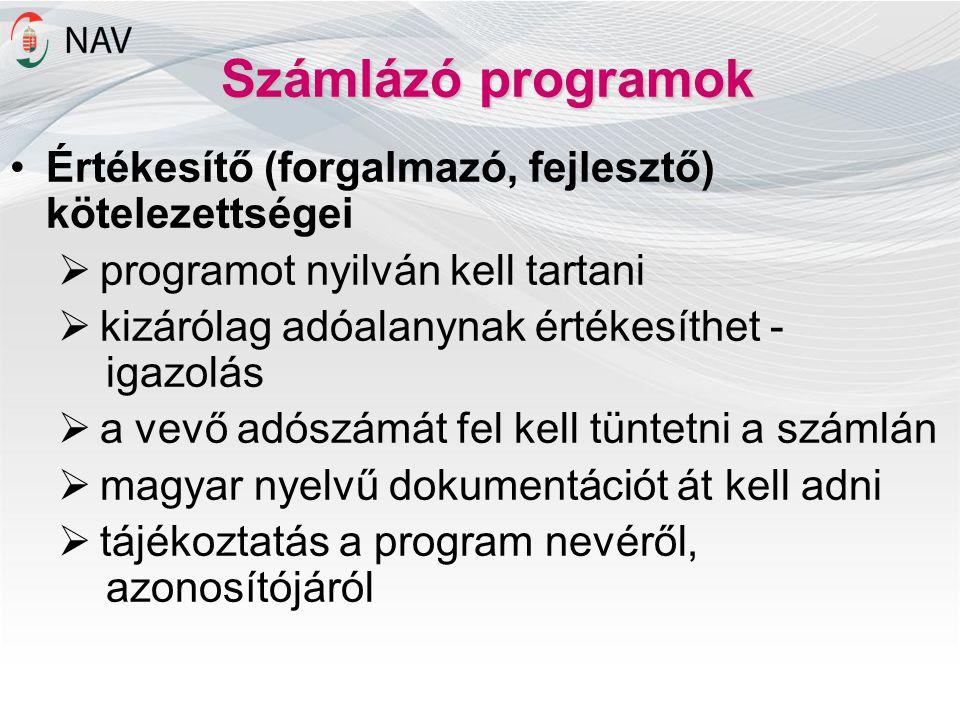 Számlázó programok Értékesítő (forgalmazó, fejlesztő) kötelezettségei