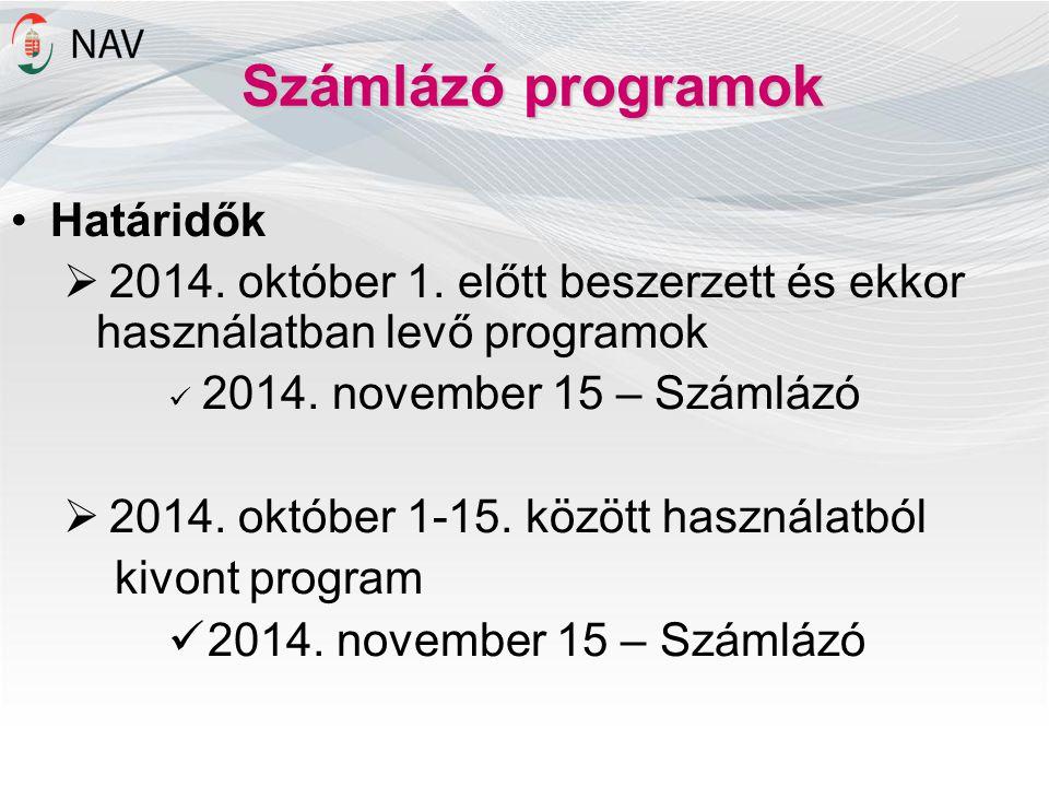 Számlázó programok Határidők
