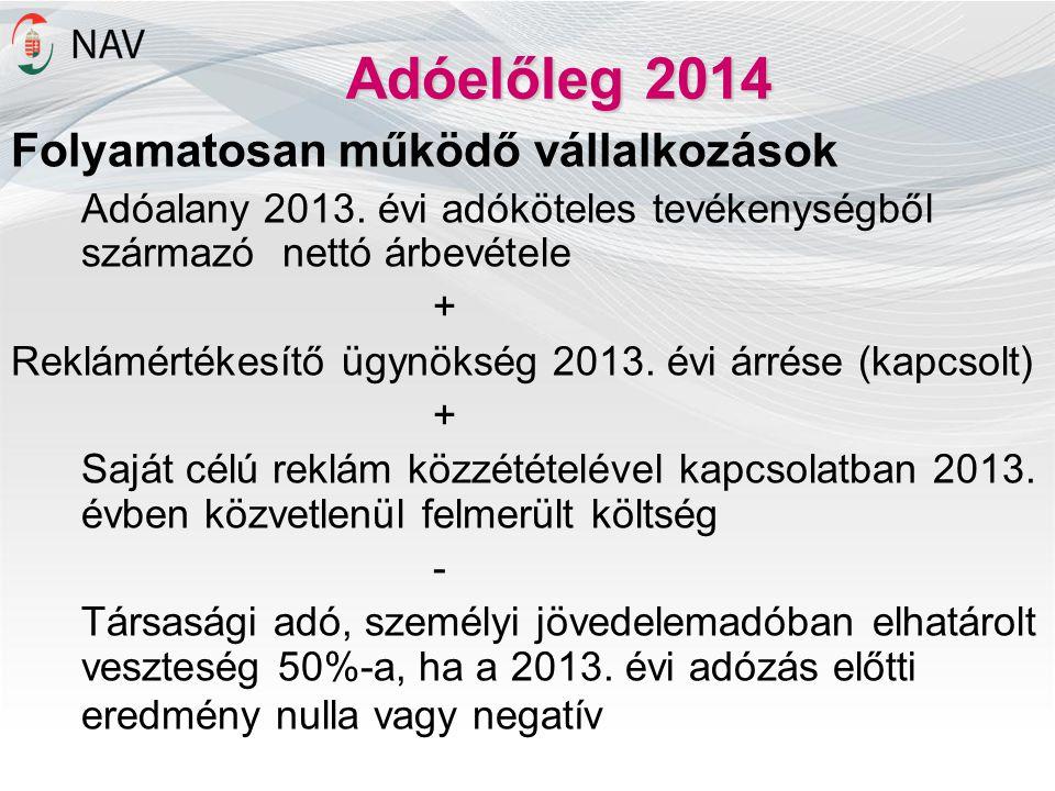 Adóelőleg 2014 Folyamatosan működő vállalkozások