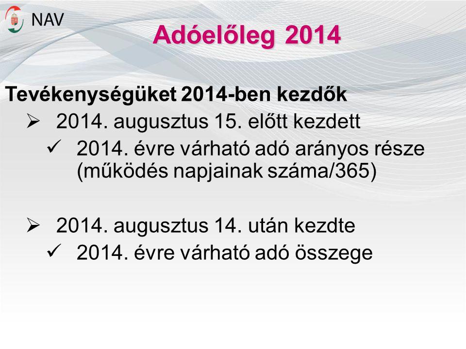 Adóelőleg 2014 Tevékenységüket 2014-ben kezdők
