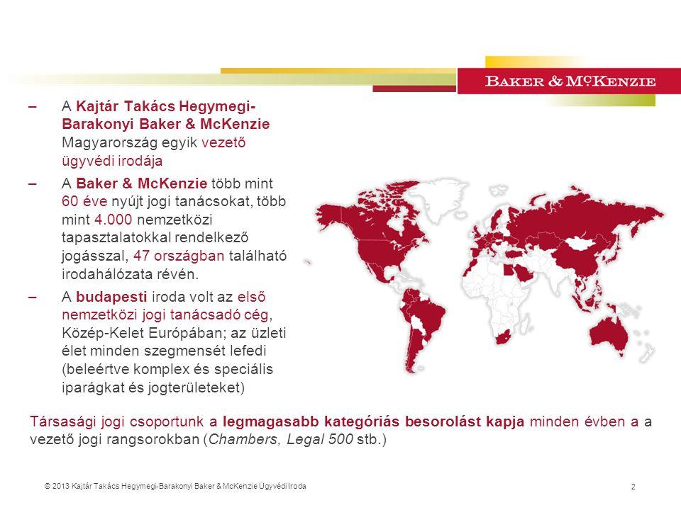 A Kajtár Takács Hegymegi-Barakonyi Baker & McKenzie Magyarország egyik vezető ügyvédi irodája