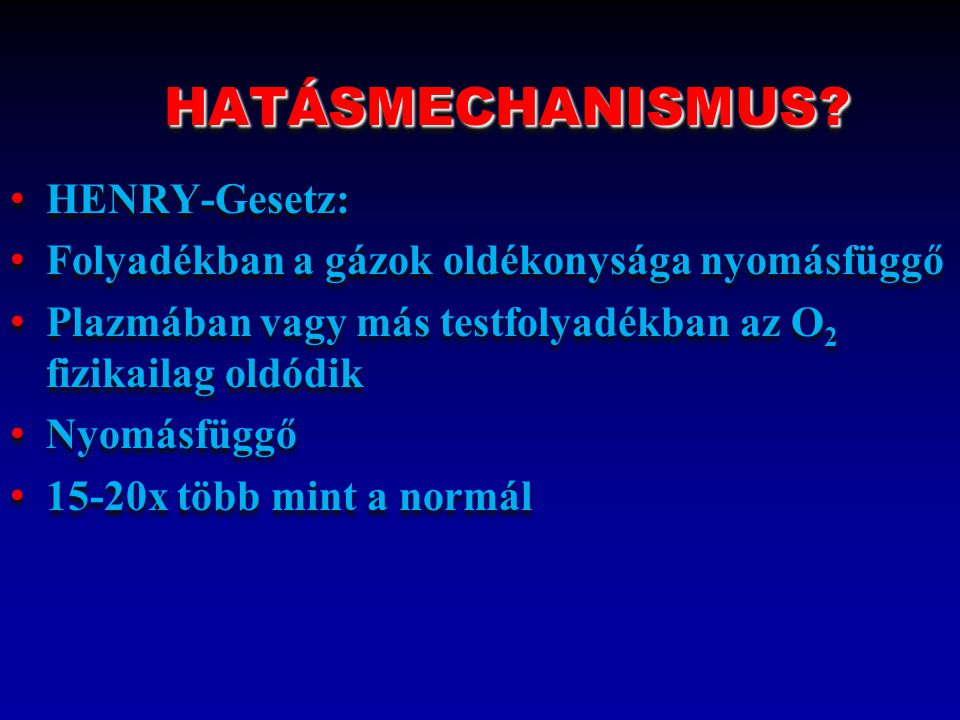 HATÁSMECHANISMUS HENRY-Gesetz: