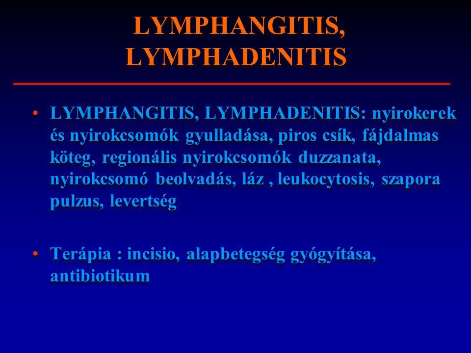 LYMPHANGITIS, LYMPHADENITIS