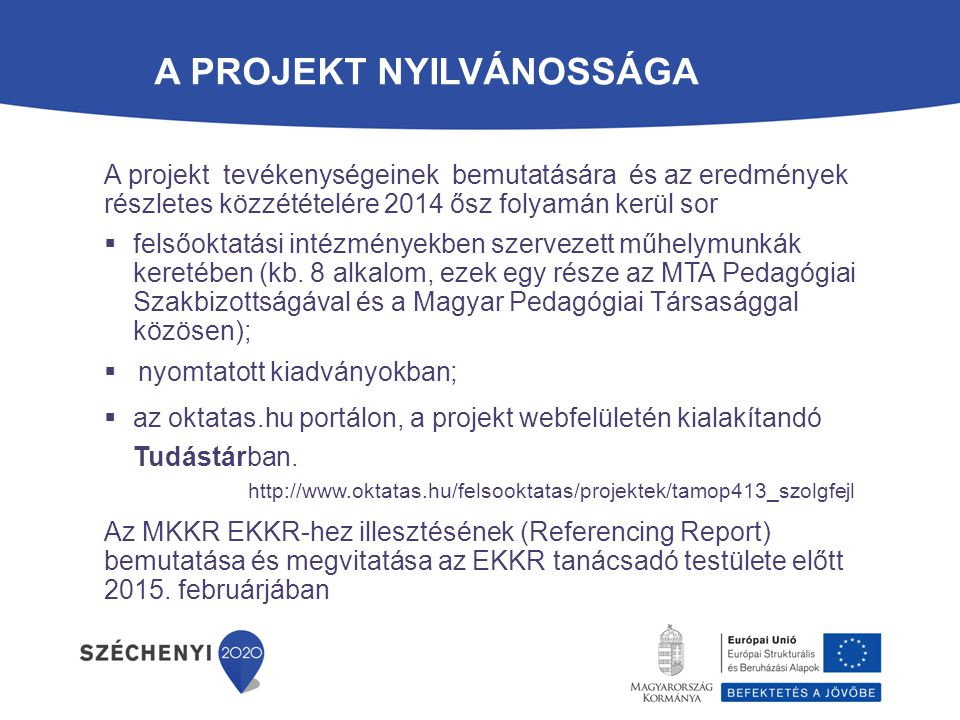 A projekt nyilvánossága