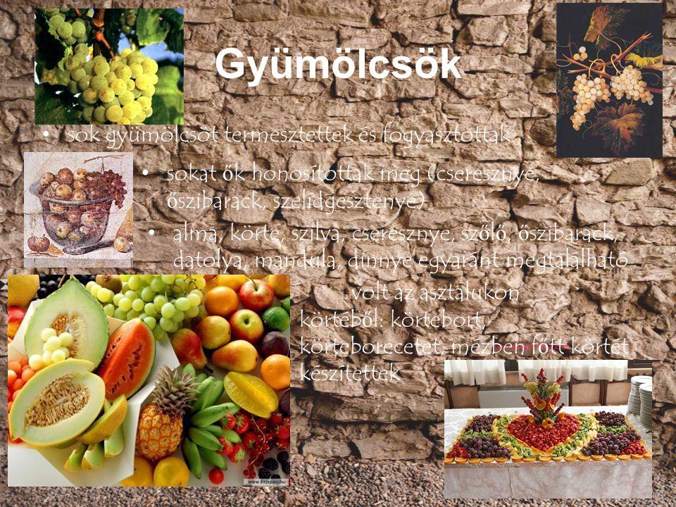 Gyümölcsök sok gyümölcsöt termesztettek és fogyasztottak