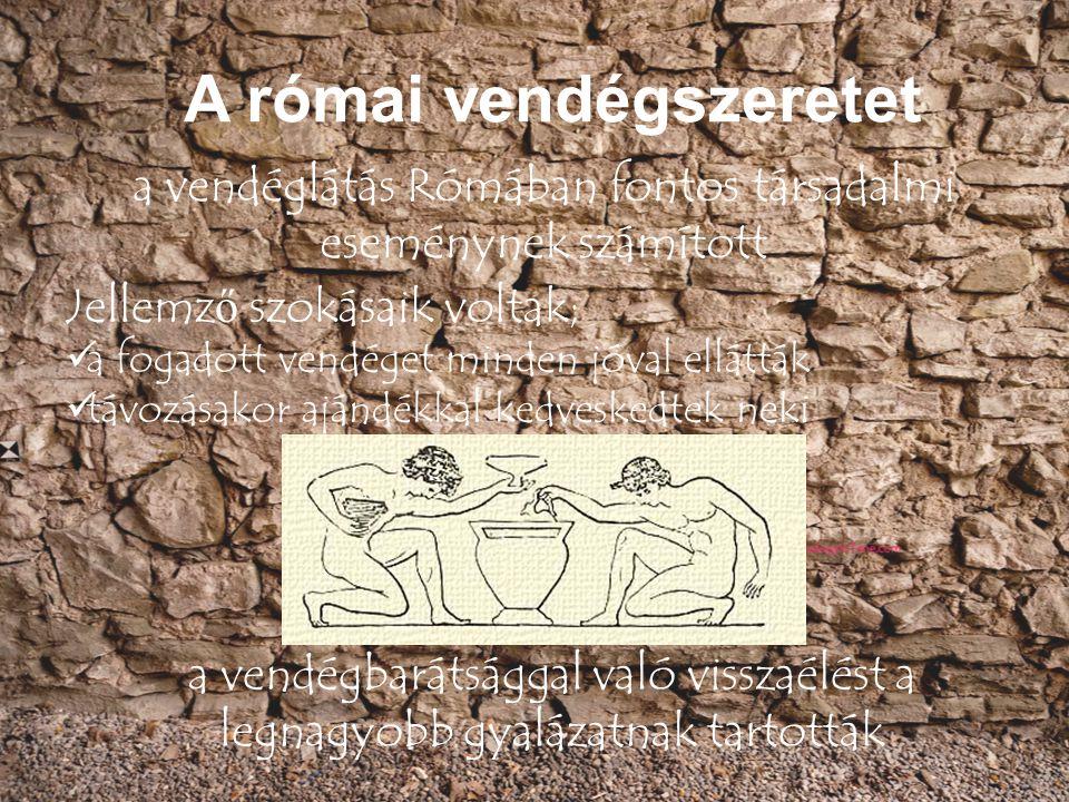 a vendéglátás Rómában fontos társadalmi eseménynek számított