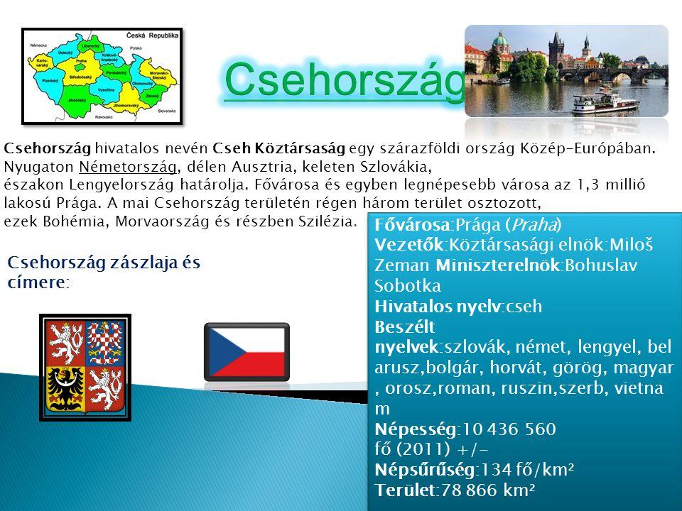 Csehország Fővárosa:Prága (Praha)