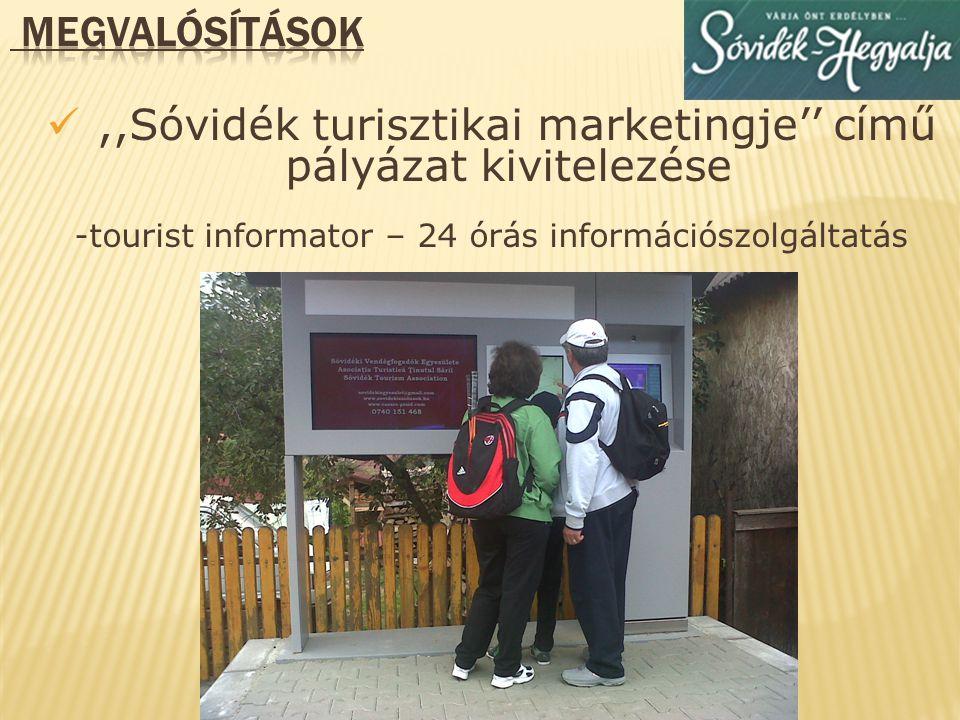 ,,Sóvidék turisztikai marketingje'' című pályázat kivitelezése
