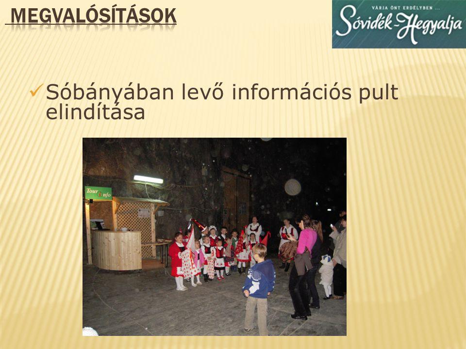 megvalósítások Sóbányában levő információs pult elindítása
