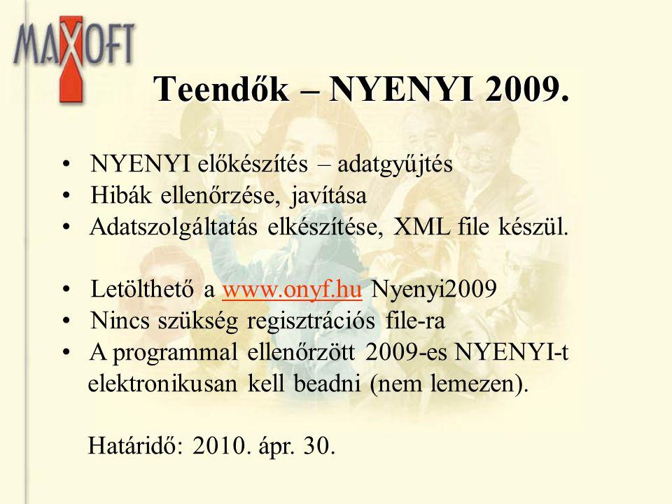 Teendők – NYENYI 2009. NYENYI előkészítés – adatgyűjtés