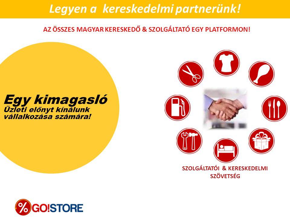 Legyen a kereskedelmi partnerünk!