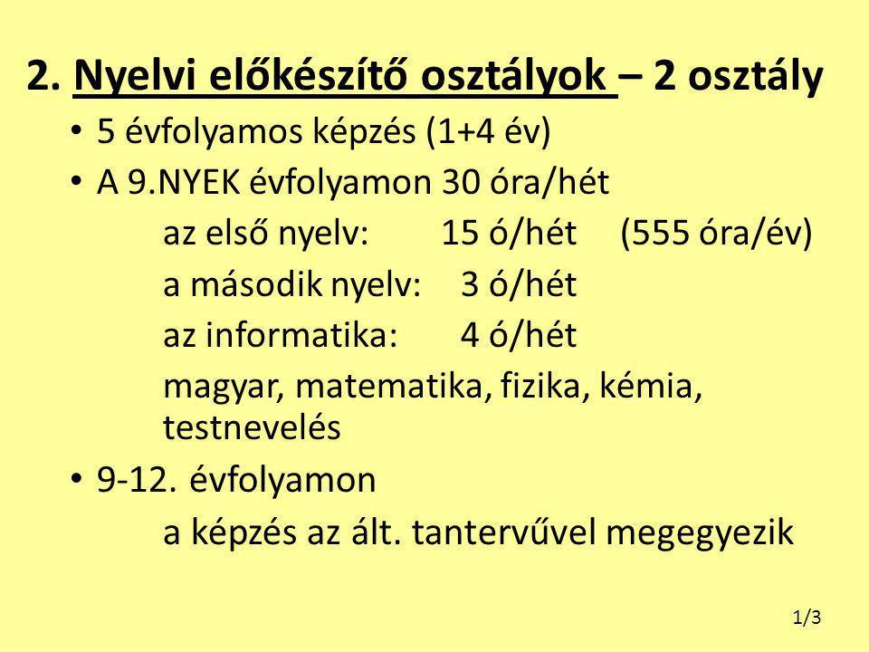 2. Nyelvi előkészítő osztályok – 2 osztály