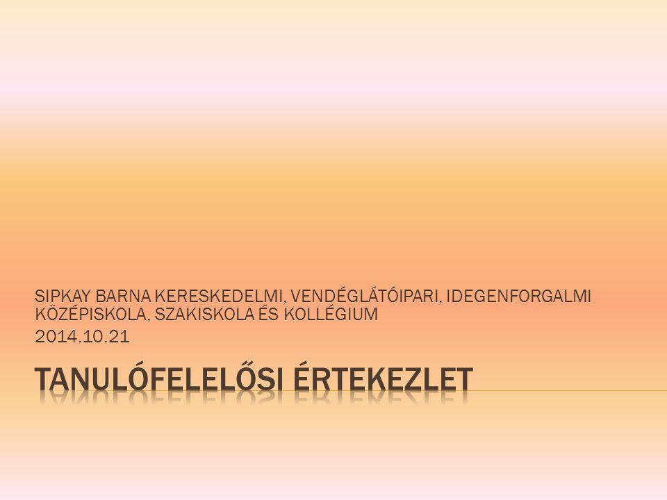 TANULÓFELELŐSI ÉRTEKEZLET