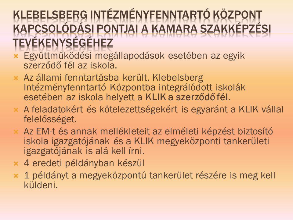 Klebelsberg Intézményfenntartó Központ kapcsolódási pontjai a kamara szakképzési tevékenységéhez