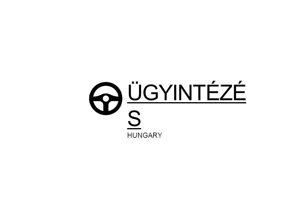 ÜGYINTÉZÉS HUNGARY