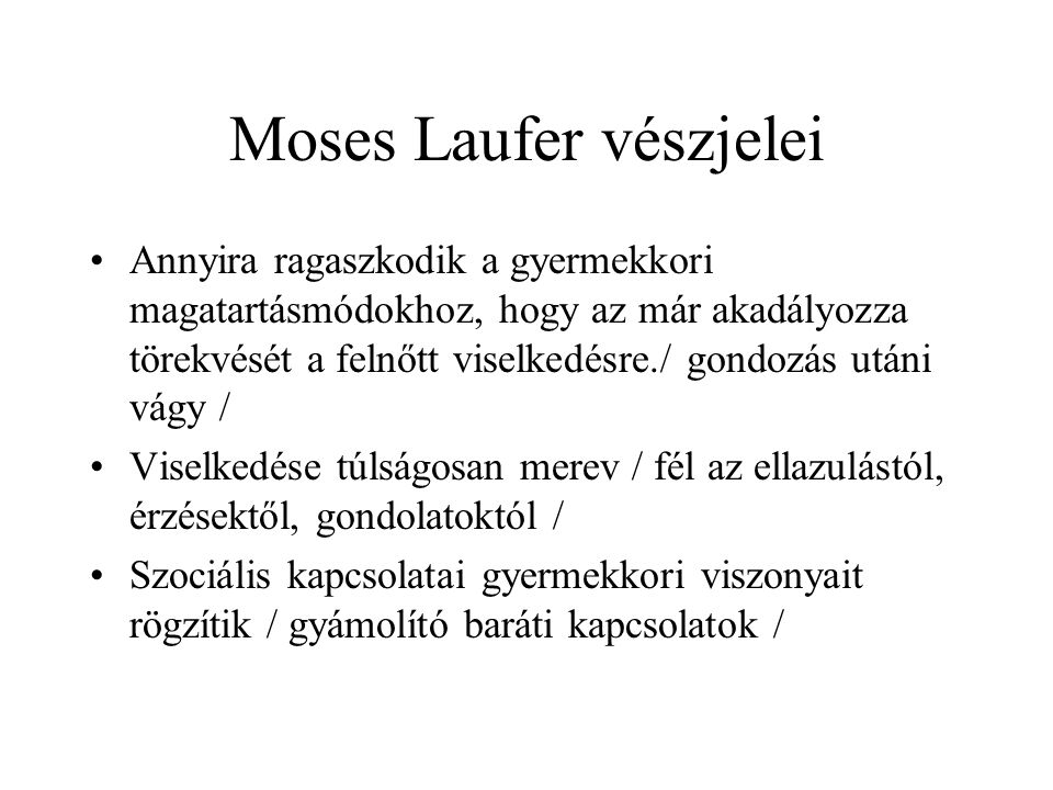 Moses Laufer vészjelei