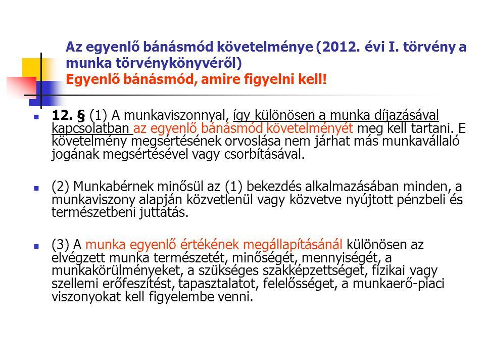Az egyenlő bánásmód követelménye (2012. évi I