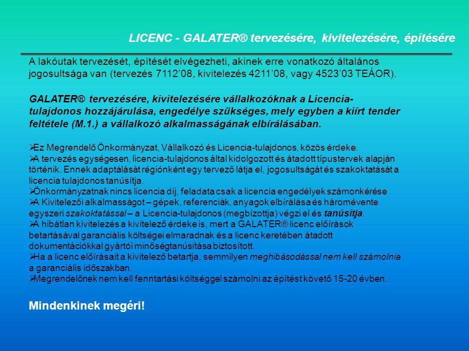 LICENC - GALATER® tervezésére, kivitelezésére, építésére