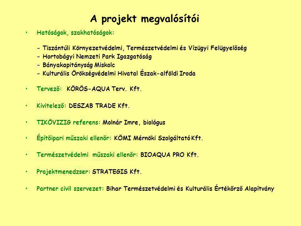 A projekt megvalósítói