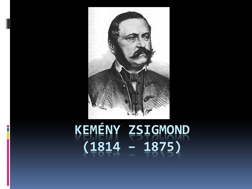 KEMÉNY ZSIGMOND (1814 – 1875)