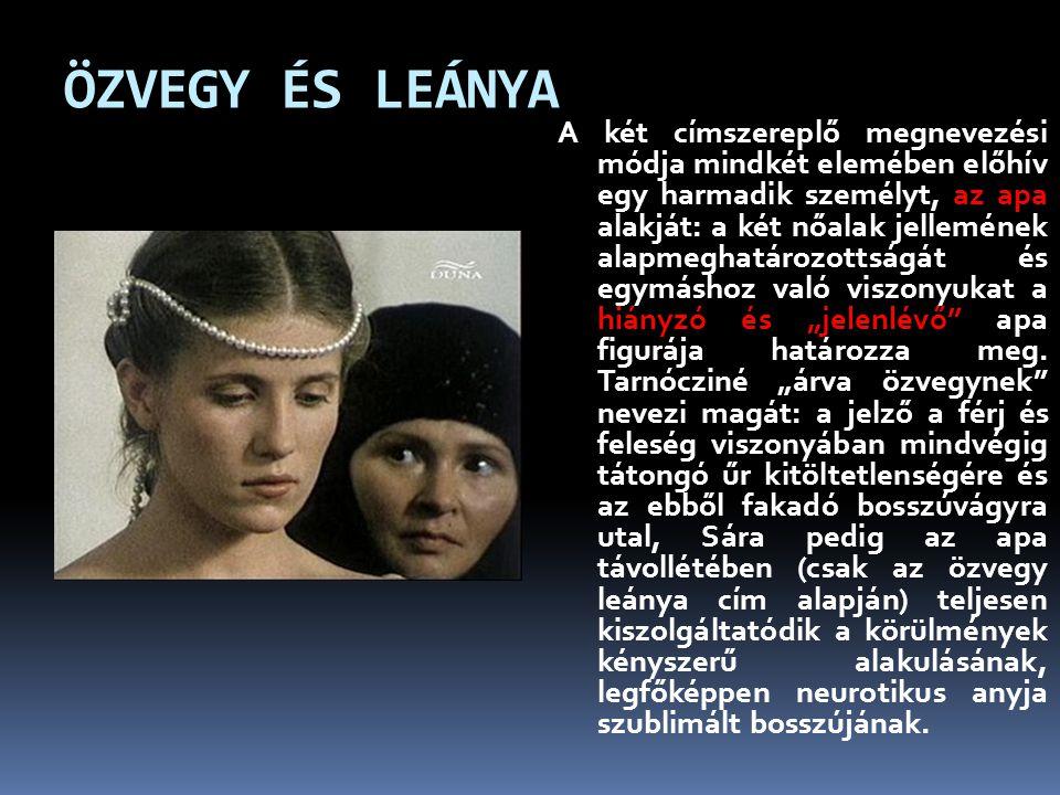 ÖZVEGY ÉS LEÁNYA