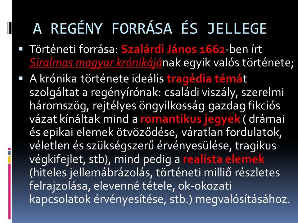 A REGÉNY FORRÁSA ÉS JELLEGE