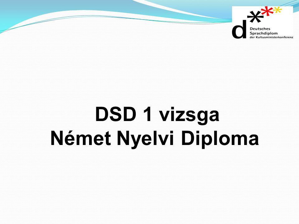 DSD 1 vizsga Német Nyelvi Diploma