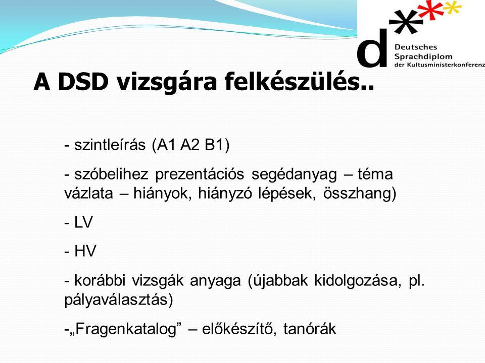 A DSD vizsgára felkészülés..