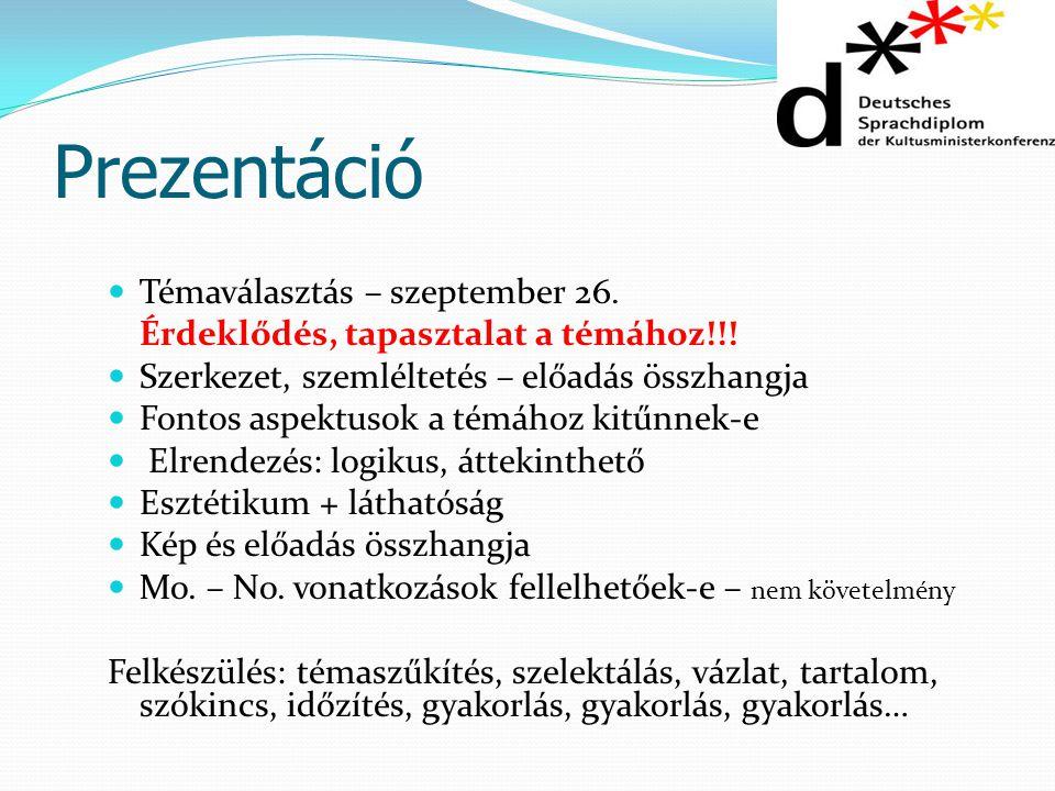 Prezentáció Témaválasztás – szeptember 26.